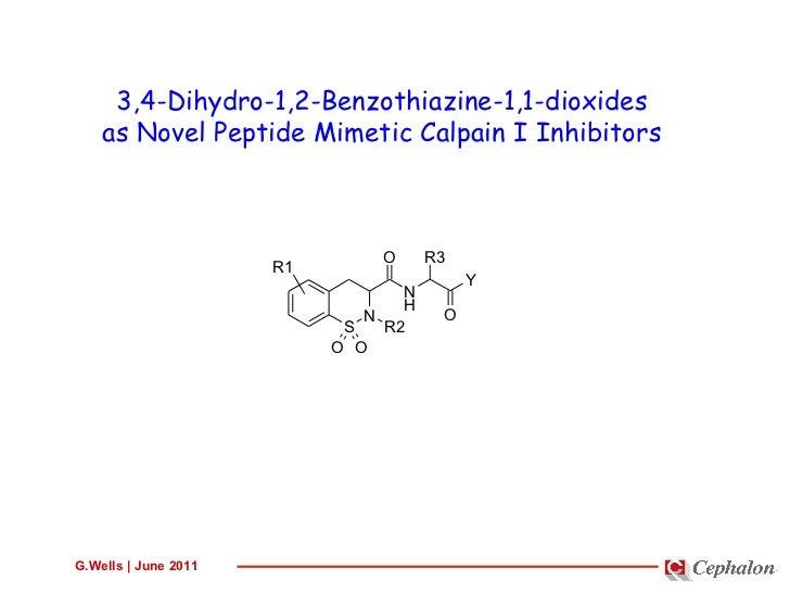 3,4-Dihydro-1,2-Benzothiazine-1,1-dioxides as Novel Peptide Mimetic Calpain I Inhibitors