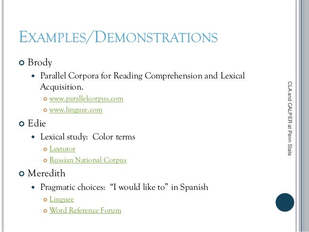 EXAMPLES/DEMONSTRATIONS  Brody  Parallel Corpora for Reading Comprehension and Lexical Acquisition.  www.parallelcorpus...