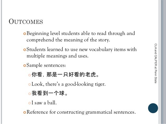 OUTCOMES Beginning level students able to read through and comprehend the meaning of the story. Students learned to use ...
