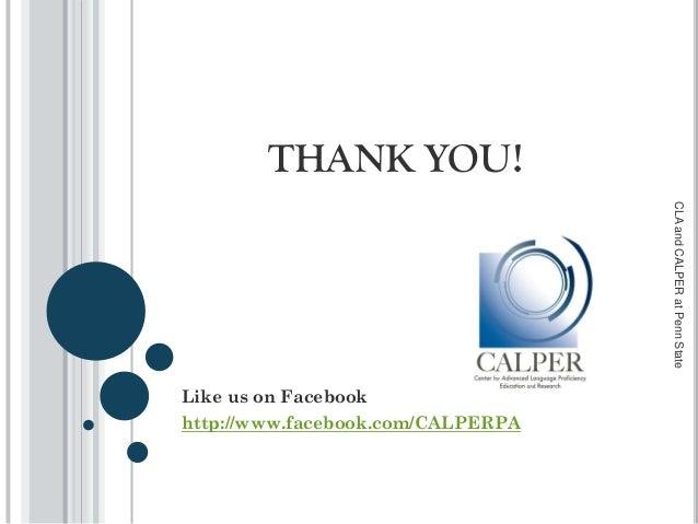 THANK YOU! Like us on Facebook http://www.facebook.com/CALPERPA CLAandCALPERatPennState