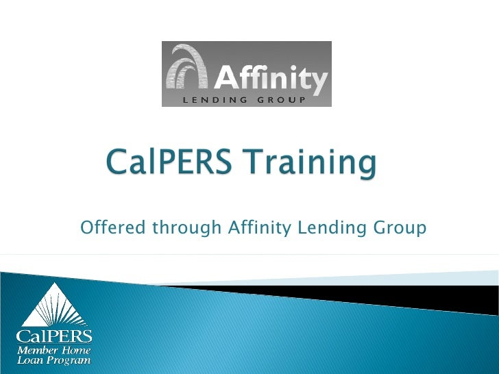 Offered through Affinity Lending Group