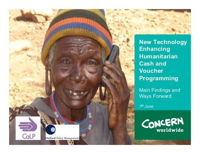 New Technology    Enhancing    Humanitarian    Cash and    Voucher    Programming    Main Findings and    Ways Forward    ...