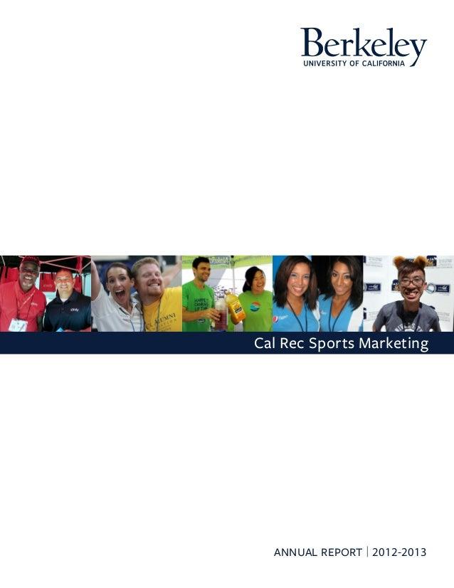 Cal Rec Sports Marketing  ANNUAL REPORT | 2012-2013
