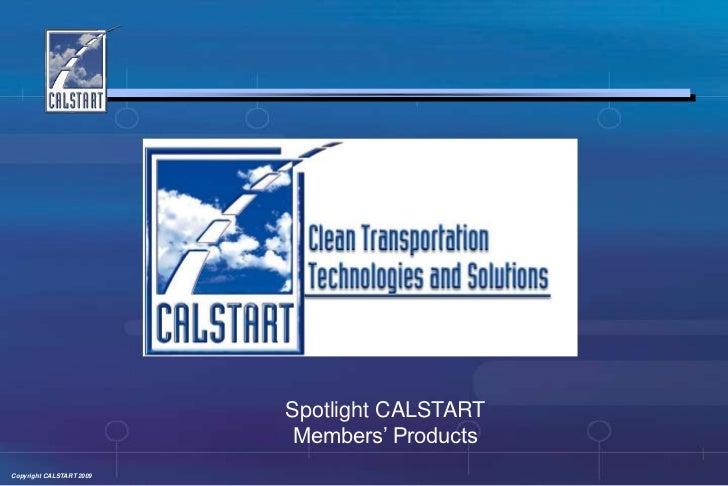 Spotlight CALSTART                            Members' Products<br />