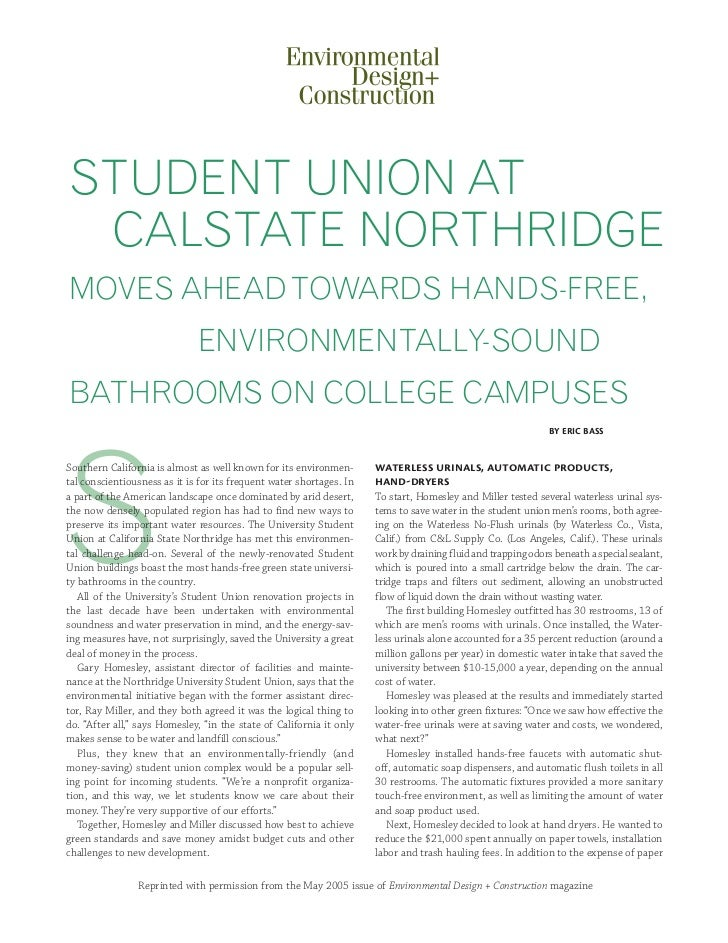 STUDENT UNION AT CALSTATE NORTHRIDGEMOVES AHEAD TOWARDS HANDS-FREE,                              ENVIRONMENTALLY-SOUNDBATH...