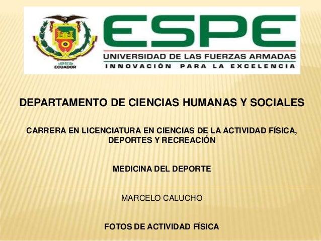 DEPARTAMENTO DE CIENCIAS HUMANAS Y SOCIALES CARRERA EN LICENCIATURA EN CIENCIAS DE LA ACTIVIDAD FÍSICA, DEPORTES Y RECREAC...
