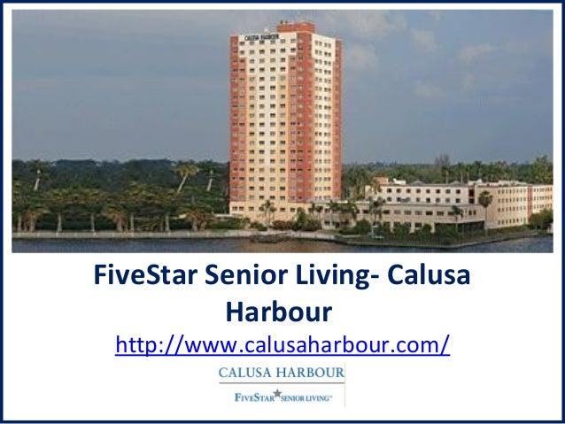FiveStar Senior Living- Calusa Harbour http://www.calusaharbour.com/