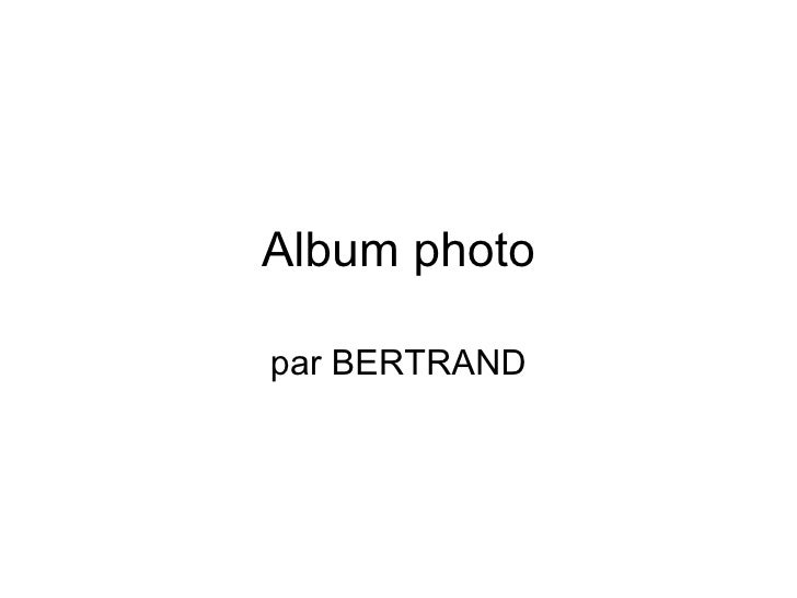 Album photo par BERTRAND