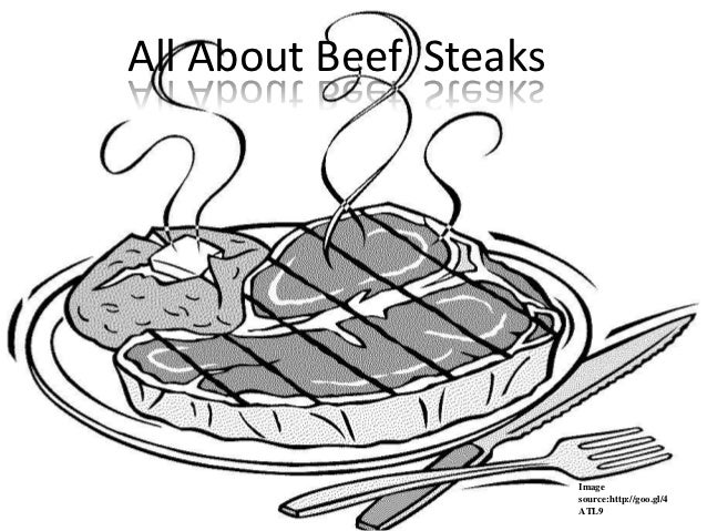 All About Beef Steaks                        Image                        source:http://goo.gl/4                        ATL9