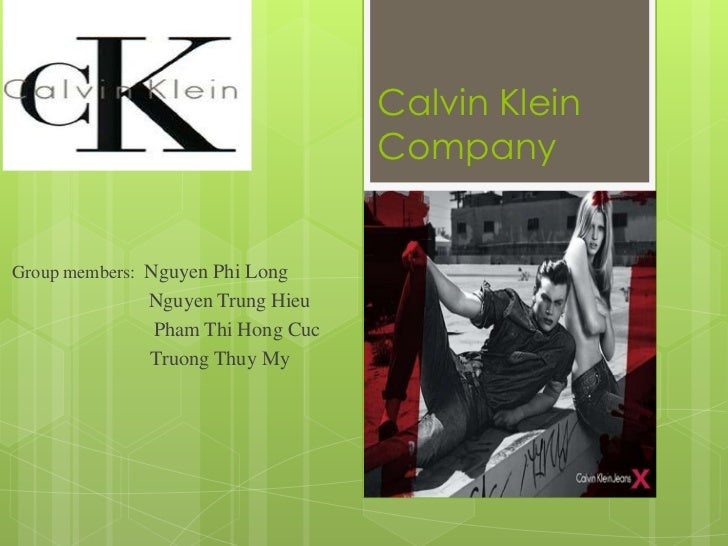 calvin klein mission statement Calvin klein's north american operations had a 2% increase in same-store sales growth however, the international operations decreased by 4%.