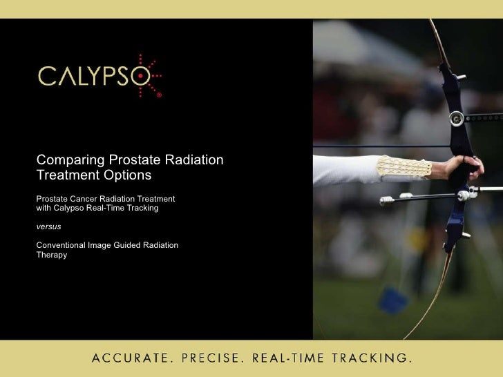 Comparing Prostate Radiation  Treatment Options Prostate Cancer Radiation Treatment  with Calypso Real-Time Tracking ver...