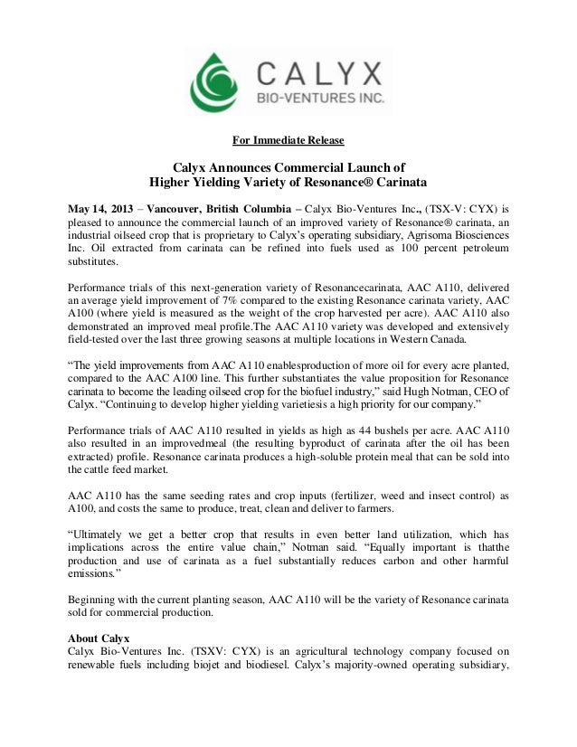 For Immediate ReleaseCalyx Announces Commercial Launch ofHigher Yielding Variety of Resonance® CarinataMay 14, 2013 – Vanc...
