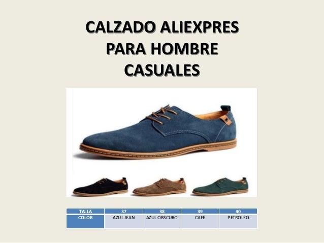 CALZADO ALIEXPRES PARA HOMBRE CASUALES TALLA 37 38 39 40 COLOR AZUL JEAN AZUL OBSCURO CAFE PETROLEO