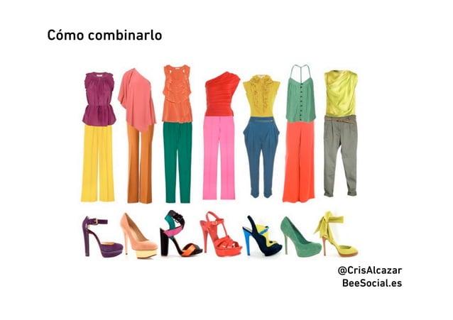 Cómo combinarlo                  @CrisAlcazar                  BeeSocial.es