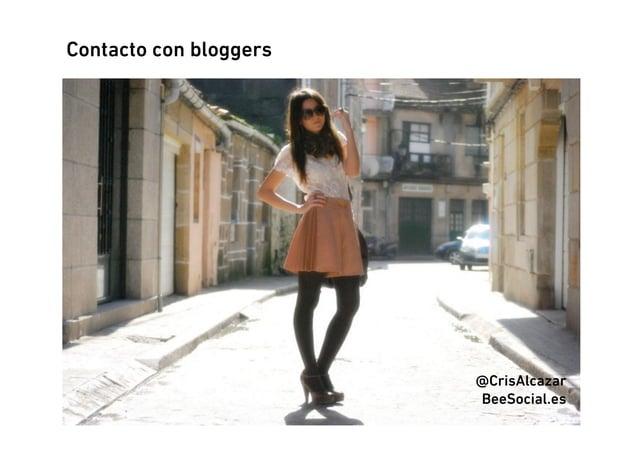 Contacto con bloggers                        @CrisAlcazar                        BeeSocial.es