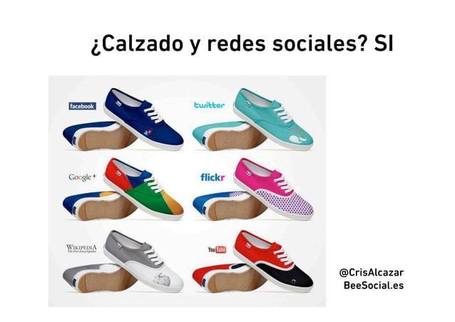 ¿Calzado y redes sociales? SI                       @CrisAlcazar                       BeeSocial.es