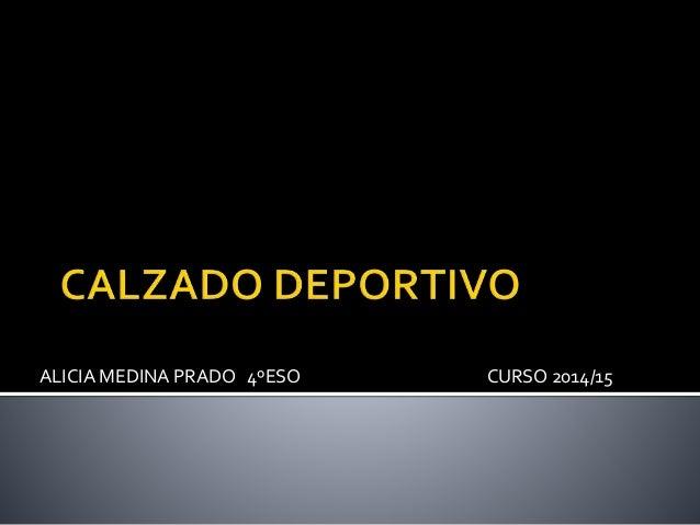ALICIA MEDINA PRADO 4ºESO CURSO 2014/15