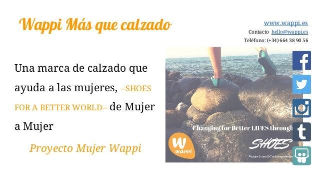 Wappi Más que calzado Una marca de calzado que ayuda a las mujeres, --SHOES FOR A BETTER WORLD-- de Mujer a Mujer Proyecto...