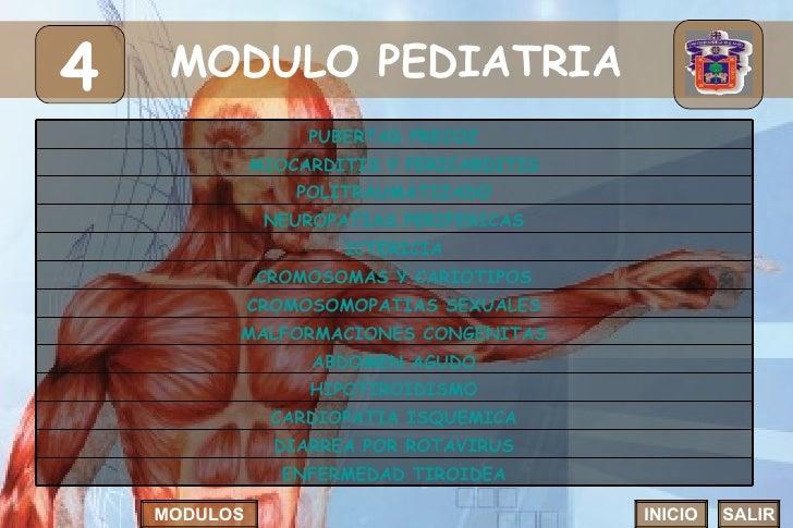 MODULO PEDIATRIA 4 INICIO SALIR MODULOS ICTERICIA HIPOTIROIDISMO MALFORMACIONES CONGENITAS CROMOSOMAS Y CARIOTIPOS CROMOSO...