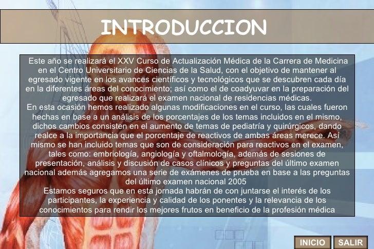 INTRODUCCION   Este año se realizará el XXV Curso de Actualización Médica de la Carrera de Medicina en el Centro Universit...