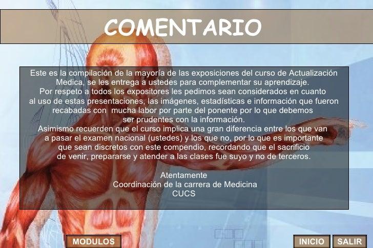 COMENTARIO   Este es la compilación de la mayoría de las exposiciones del curso de Actualización Medica, se les entrega a ...