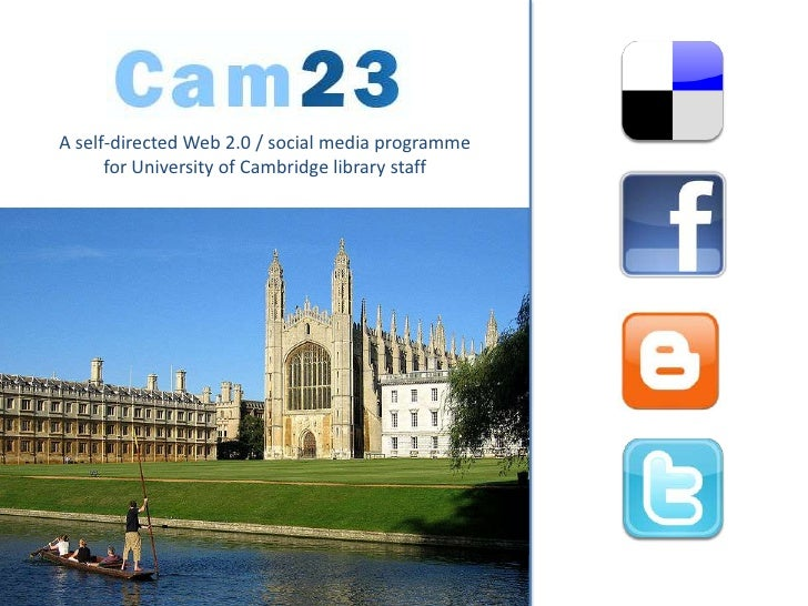 A self-directed Web 2.0 / social media programme for University of Cambridge library staff<br />