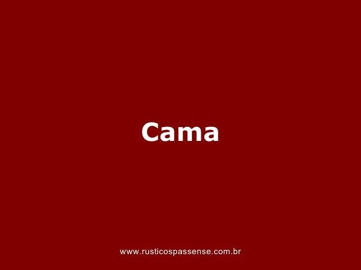 Camawww.rusticospassense.com.br