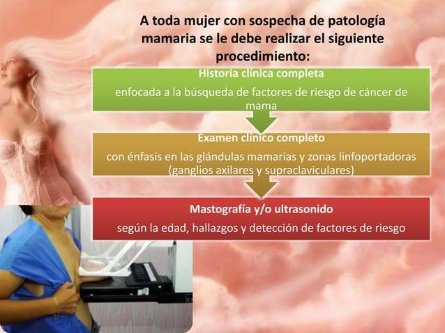 Diagnóstico Biopsia Telerradiografía de tórax (descartar metástasis) Exámenes de laboratorio Mastografía o ultraecoson...