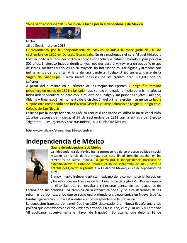 16 de septiembre de 1810 - Se inicia la lucha por la Independencia de México Fecha 16 de Septiembre de 2012 El movimiento ...