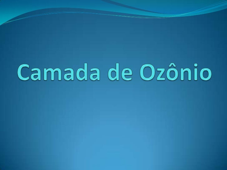 Camada de Ozônio<br />