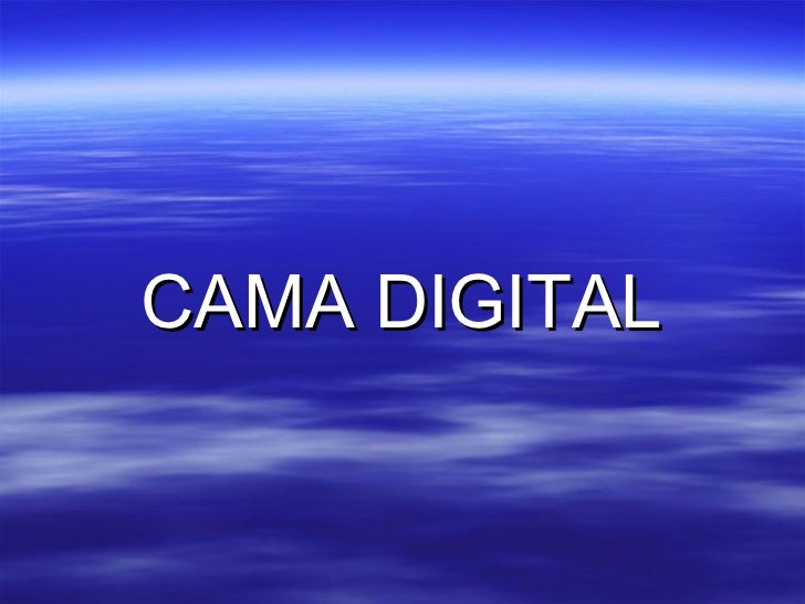 CAMA DIGITAL