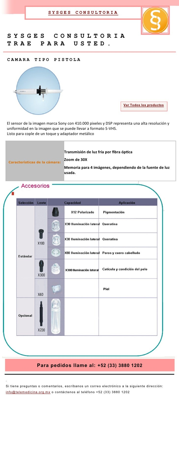 SYSGES         CONSULTORIA         SYSGES CONSULTORIA     TRAE PARA USTED.      CAMARA         TIPO       PISTOLA         ...