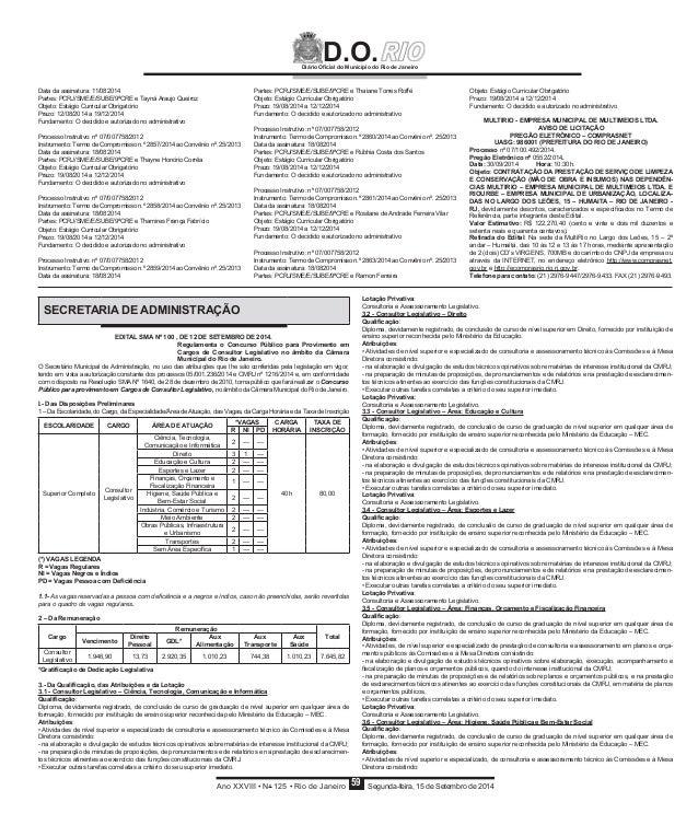 Diário Oficial do Município do Rio de Janeiro D.O.  Data da assinatura: 11/082014  Partes: PCRJ/SME/E/SUBE/9ªCRE e Tayná A...