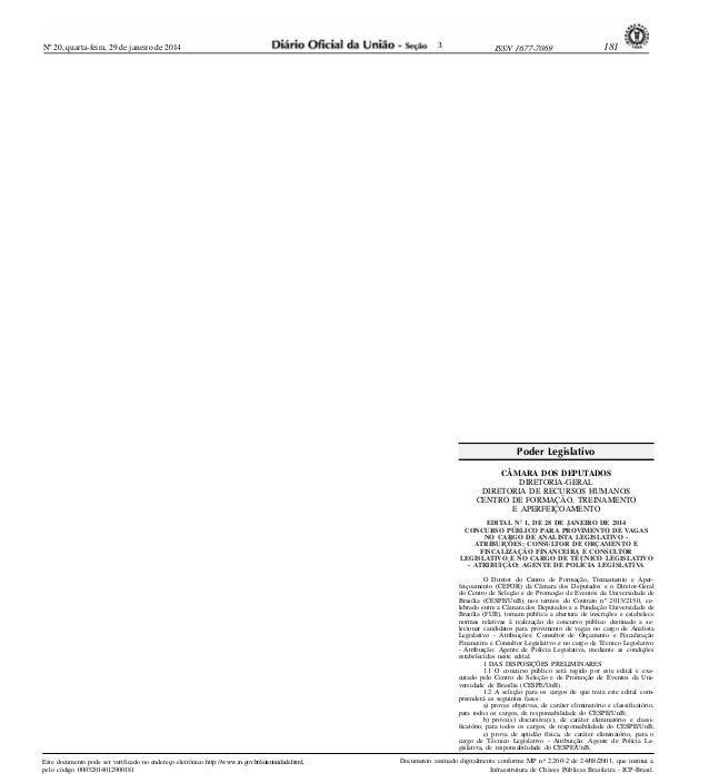Nº 20, quarta-feira, 29 de janeiro de 2014  3  ISSN 1677-7069  .  181  Poder Legislativo CÂMARA DOS DEPUTADOS DIRETORIA-GE...