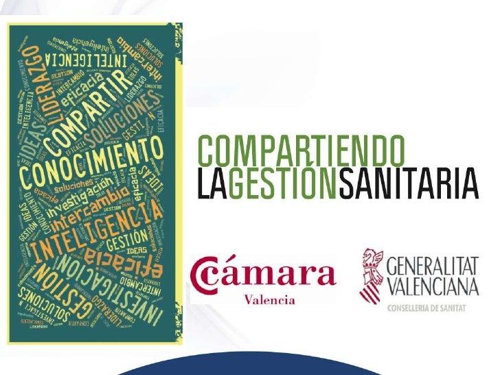Departamento Valencia Hospital General      La experiencia del ICV en la gestión clínica.Expectativas con el nuevo modelo ...