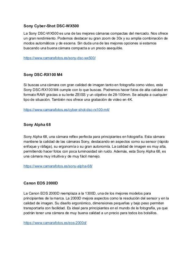 Sony Cyber-Shot DSC-WX500 La Sony DSC-WX500 es una de las mejores cámaras compactas del mercado. Nos ofrece un gran rendim...