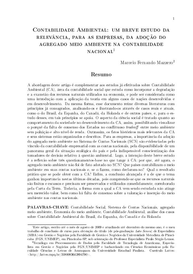 1   Contabilidade Ambiental: um breve estudo da    relevância, para as empresas, da adoção do     agregado meio ambiente n...
