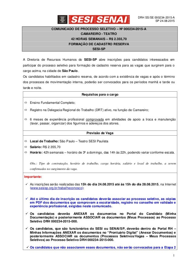 DRH SS/SE 000234-2015-A SP 24.08.2015 1 COMUNICADO DE PROCESSO SELETIVO – Nº 000234-2015-A CAMAREIRO - TEATRO 42 HORAS SEM...