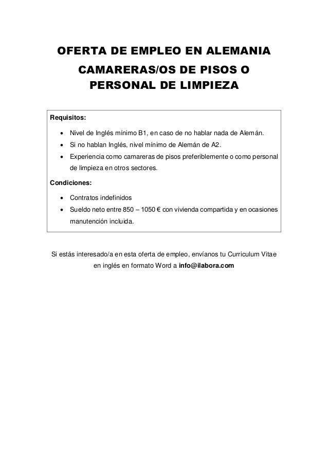 OFERTA DE EMPLEO EN ALEMANIA CAMARERAS/OS DE PISOS O PERSONAL DE LIMPIEZA Requisitos:  Nivel de Inglés mínimo B1, en caso...