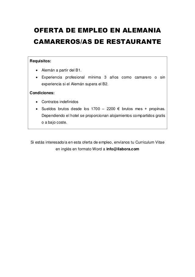 OFERTA DE EMPLEO EN ALEMANIA CAMAREROS/AS DE RESTAURANTE Requisitos:  Alemán a partir del B1.  Experiencia profesional m...