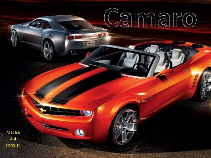 Camaro<br />Mai Isa<br />4-4<br />2009 11<br />