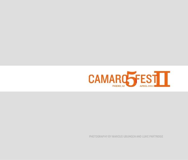 CAMARO FEST    PHOENIX, AZ   5 II                                APRIL 2011PHOTOGRAPHY BY MARCUS UBUNGEN AND LUKE PARTRIDGE