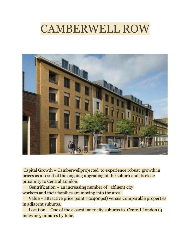 CAMBERWELL ROW Capital Growth – Camberwellprojected to experience robust growth inprices as a result of the ongoing upgrad...