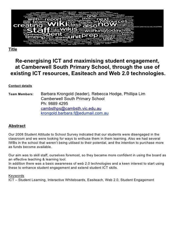 Title     Re-energising ICT and maximising student engagement,   at Camberwell South Primary School, through the use of  e...