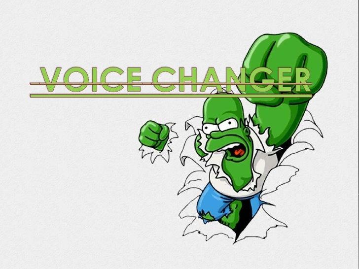 VOICECHANGER<br />