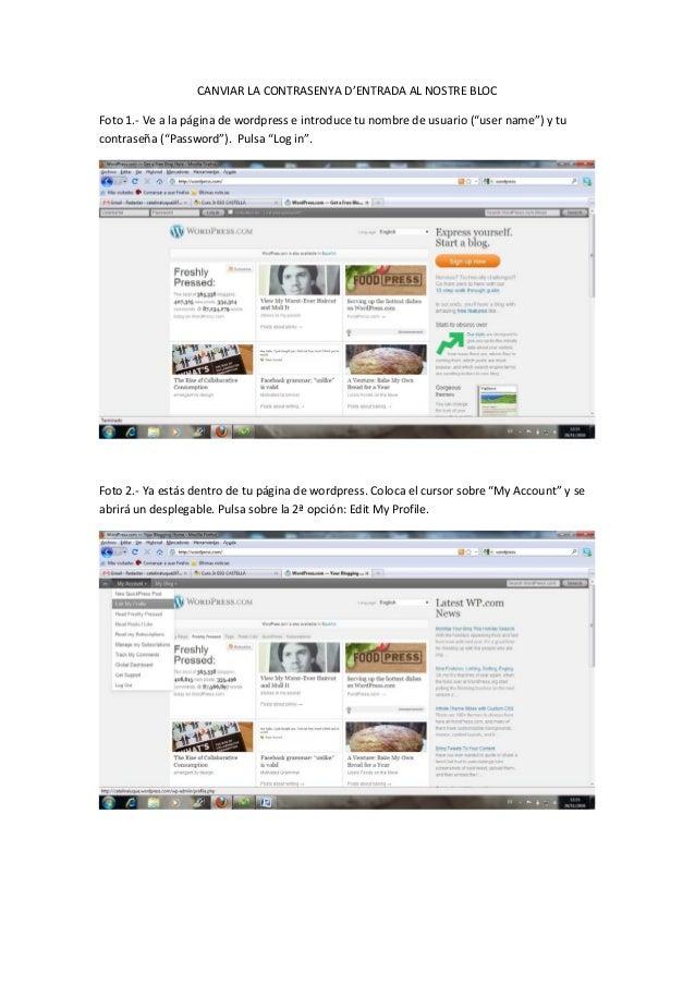 """CANVIAR LA CONTRASENYA D'ENTRADA AL NOSTRE BLOC Foto 1.- Ve a la página de wordpress e introduce tu nombre de usuario (""""us..."""