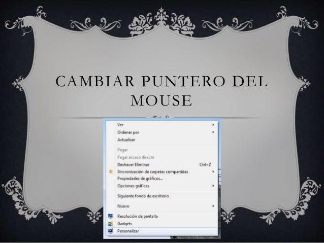 CAMBIAR PUNTERO DEL MOUSE