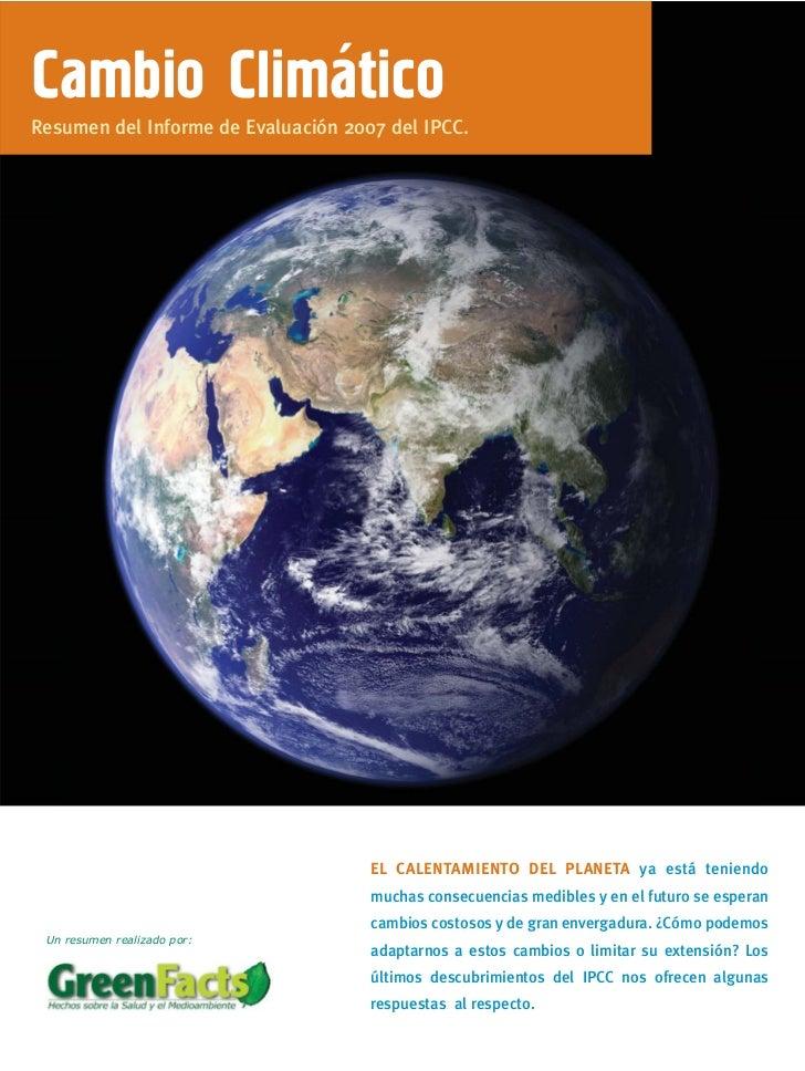 `Cambio ClimaticoResumen del Informe de Evaluación 2007 del IPCC.                                     EL CALENTAMIENTO DEL...