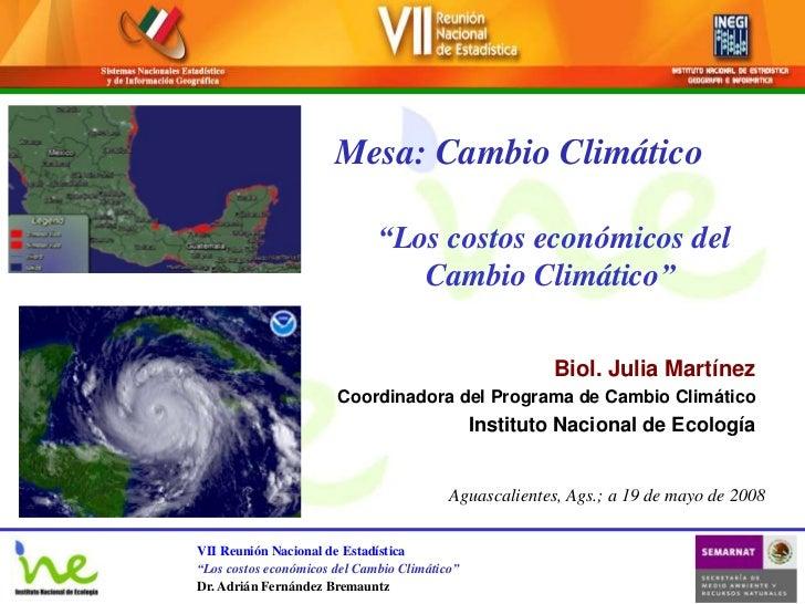 """Mesa: Cambio Climático                              """"Los costos económicos del                                 Cambio Clim..."""