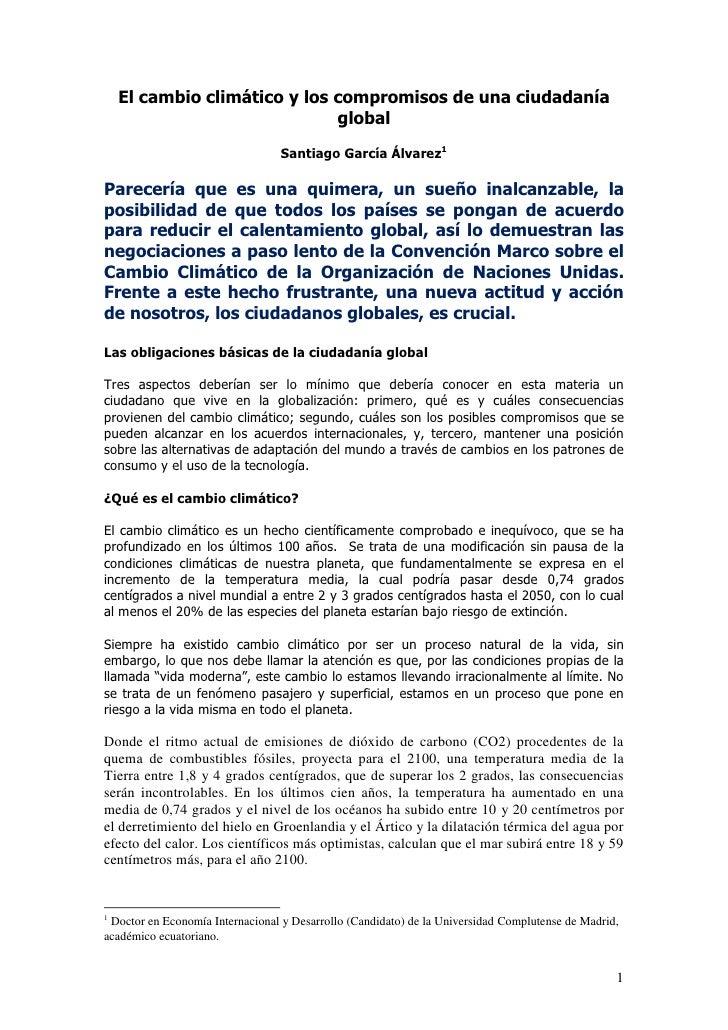 El cambio climático y los compromisos de una ciudadanía global<br />Santiago García Álvarez<br />Parecería que es una quim...